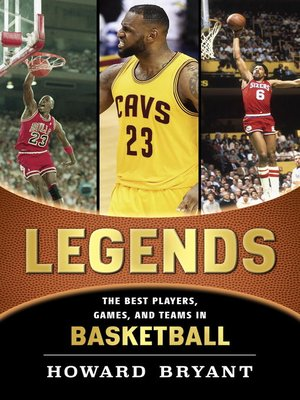 cover image of Legends--The Best Players, Games, and Teams in Basketball