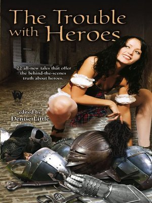 cover image of The Trouble with Heroes