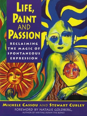 cover image of Life, Paint and Passion