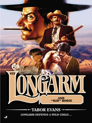 "cover image of Longarm and ""Kid"" Bodie"