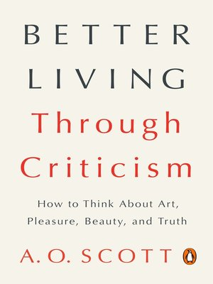 cover image of Better Living Through Criticism