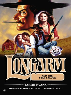 cover image of Longarm 422--Longarm and the Star Saloon