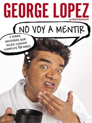 cover image of No voy a mentir