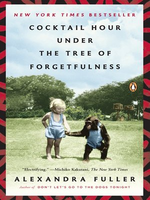 cover image of Cocktail Hour Under the Tree of Forgetfulness