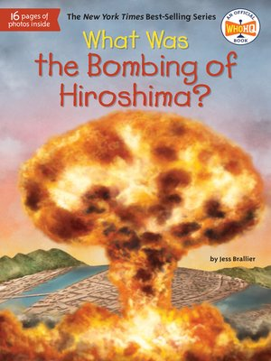 cover image of What Was the Bombing of Hiroshima?
