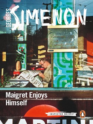 cover image of Maigret Enjoys Himself