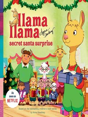 cover image of Llama Llama Secret Santa Surprise