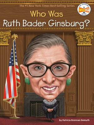 cover image of Who Is Ruth Bader Ginsburg?