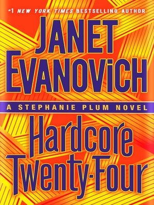 cover image of Hardcore Twenty-Four--A Stephanie Plum Novel