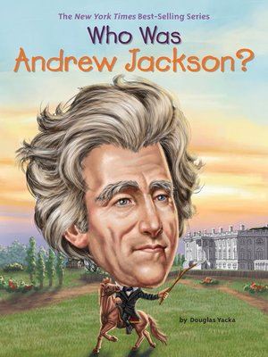 cover image of Who Was Andrew Jackson?