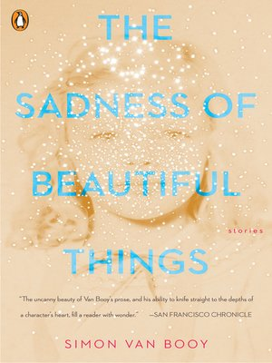 cover image of The Sadness of Beautiful Things