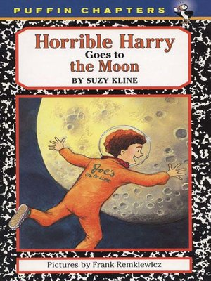 cover image of Horrible Harry Goes to the Moon