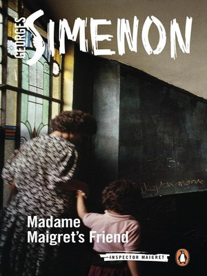 cover image of Madame Maigret's Friend