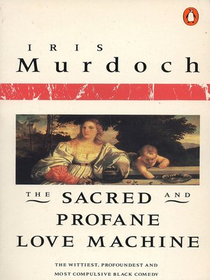 cover image of The Sacred and Profane Love Machine