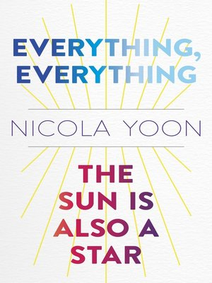 cover image of Everything, Everything AND the Sun Is Also a Star Two-book Bundle