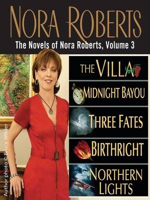 The Novels Of Nora Roberts Volume 3 By Nora Roberts