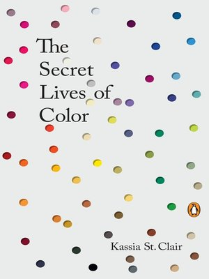 cover image of The Secret Lives of Color