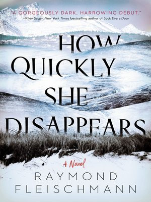 How Quickly She Disappears Book Cover