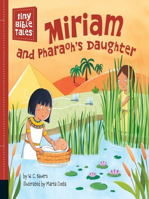 cover image of Miriam and Pharaoh's Daughter