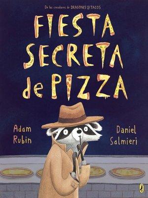 cover image of Fiesta secreta de pizza