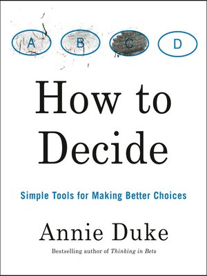 cover image of How to Decide