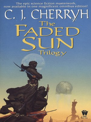 cover image of The Faded Sun Trilogy Omnibus