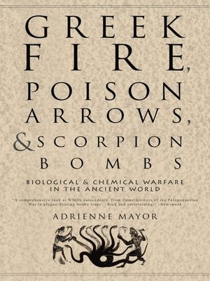 cover image of Greek Fire, Poison Arrows, and Scorpion Bombs
