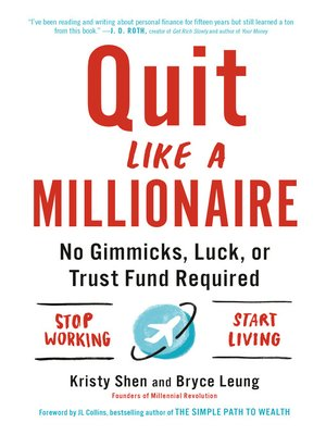 cover image of Quit Like a Millionaire