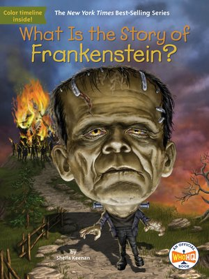 cover image of What Is the Story of Frankenstein?
