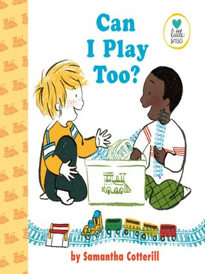 cover image of Can I Play Too?
