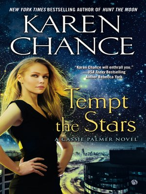 Karen chance overdrive rakuten overdrive ebooks audiobooks and cover image of tempt the stars fandeluxe Gallery
