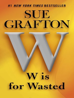 "cover image of ""W"" is for Wasted"