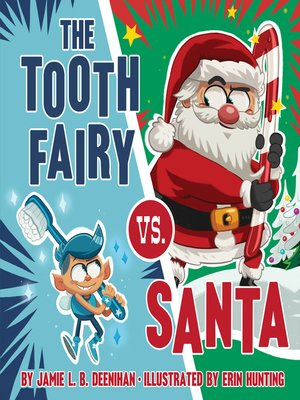 cover image of The Tooth Fairy vs. Santa