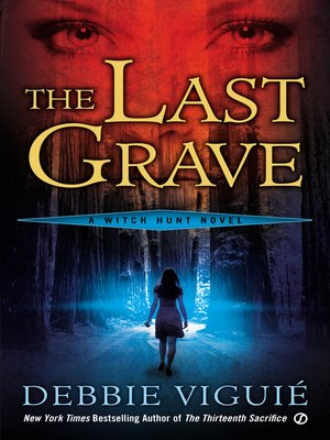 cover image of The Last Grave: a Witch Hunt Novel