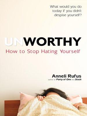 cover image of Unworthy