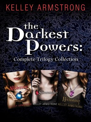 cover image of The Darkest Powers Trilogy: The Summoning, The Awakening, The Reckoning