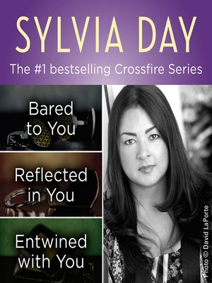 cover image of The Crossfire Series Books 1-3 by Sylvia Day