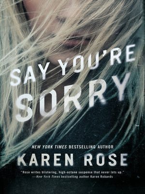 cover image of Say You're Sorry