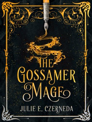 cover image of The Gossamer Mage