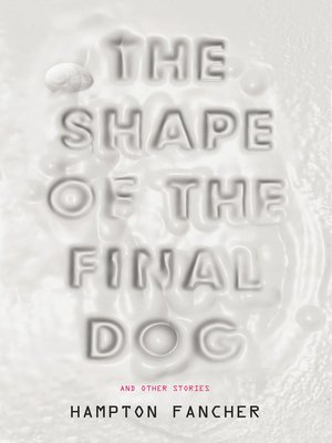 cover image of The Shape of the Final Dog and Other Stories