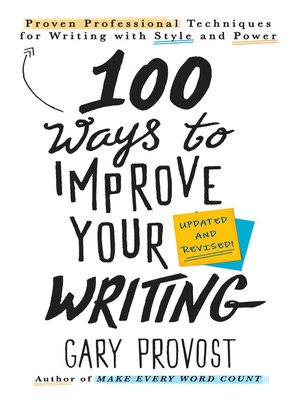 cover image of 100 Ways to Improve Your Writing (Updated)