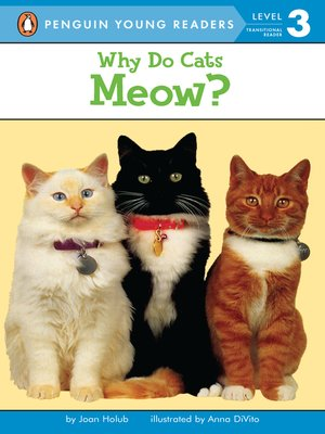 cover image of Why Do Cats Meow?