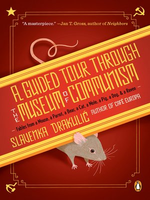cover image of A Guided Tour Through the Museum of Communism