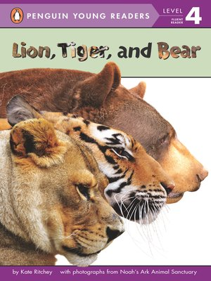 cover image of Lion, Tiger, and Bear