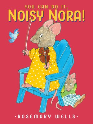 cover image of You Can Do It, Noisy Nora!