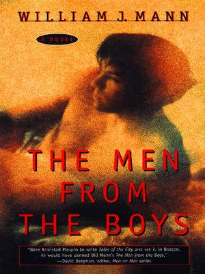 The Men From The Boys By William J Mann Overdrive Rakuten