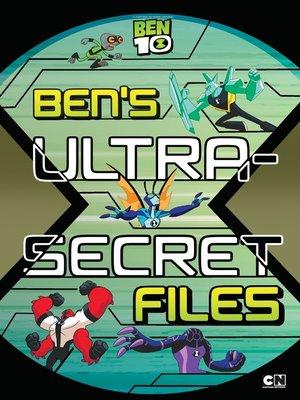 cover image of Ben's Ultra-Secret Files