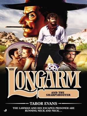 cover image of Longarm #431--Longarm and the Sharpshooter