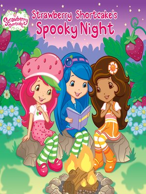 cover image of Strawberry Shortcake's Spooky Night