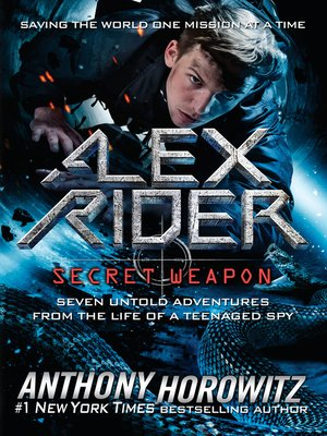 cover image of Alex Rider: Secret Weapon